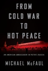 From Cold War to Hot Peace: The Inside Story of Russia and America Pdf Book