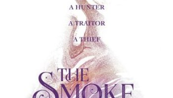The Smoke Thieves (The Smoke Thieves #1) – Sally Green