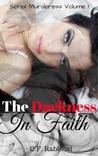 The Darkness in Faith (The Darkness in Faith, #1)