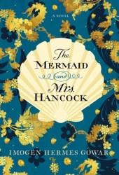 The Mermaid and Mrs. Hancock Book Pdf