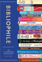 Bibliophile: An Illustrated Miscellany Pdf Book