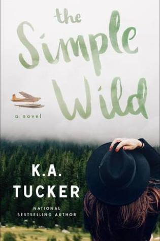 BLOG TOUR:  THE SIMPLE WILD by K.A. Tucker