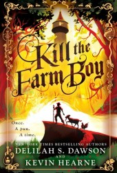 Kill The Farm Boy (The Tales of Pell #1) Pdf Book