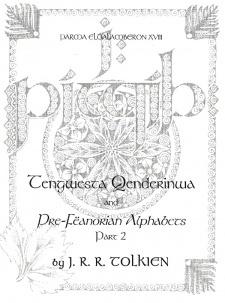 Parma Eldalamberon XVIII: Tengwesta Qenderinwa and Pre-Fëanorian Alphabets (#2)