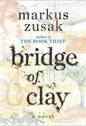 Bridge of Clay Pdf Book