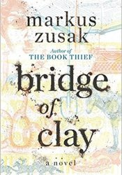 Bridge of Clay Pdf Book