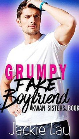 Review Post : Grumpy Fake Boyfriend by Jackie Lau (4 Stars)