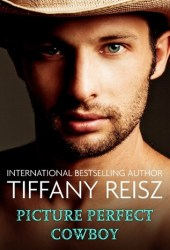 Picture Perfect Cowboy (The Original Sinners, #10) Pdf Book