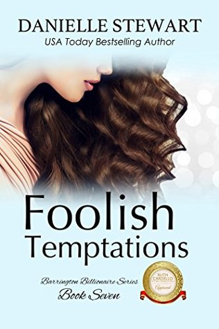 Foolish Temptations (The Barrington Billionaires Book 7)