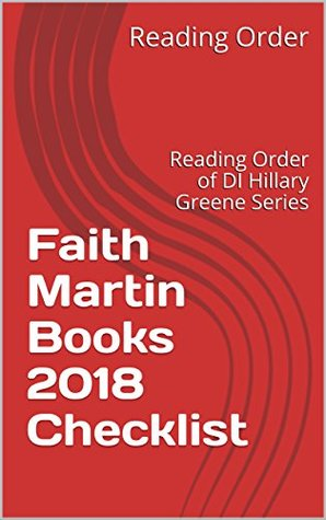 Faith Martin Books 2018 Checklist: Reading Order of DI Hillary Greene Series and All Faith Martin Books
