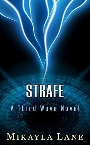 Strafe (Third Wave #2)