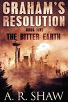 The Bitter Earth: A Post Apocalyptic Thriller