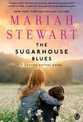 The Sugarhouse Blues (The Hudson Sisters #2) Pdf Book