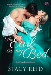 The Earl in My Bed (Rebellious Desires #2) Book Pdf