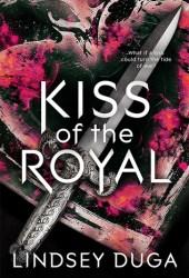 Kiss of the Royal Pdf Book