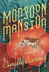 Monsoon Mansion: A Memoir Book Pdf