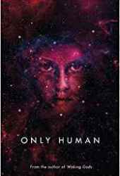 Only Human: Themis Files Book 3 Pdf Book