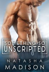 Something So Unscripted Pdf Book