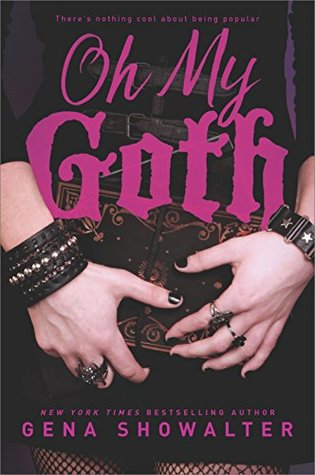 Oh My Goth by Gena Showalter Book Cover