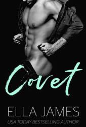 Covet (Sinful Secrets, #3)