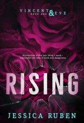 Rising (Vincent and Eve #1) Pdf Book