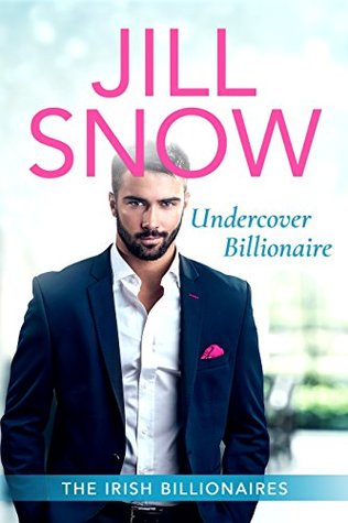 Undercover Billionaire (The Irish Billionaires Book 2)