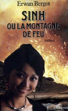 Sinh ou la montagne de feu