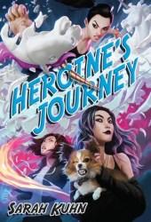 Heroine's Journey (Heroine Complex, #3) Pdf Book
