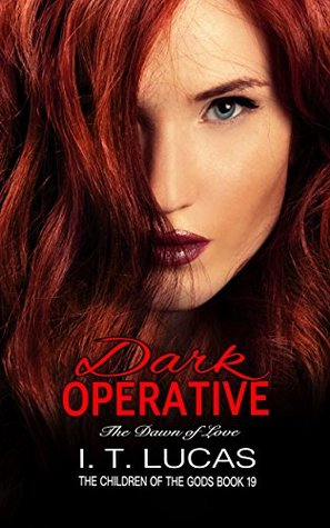 Dark Operative: The Dawn of Love (The Children of the Gods #19)
