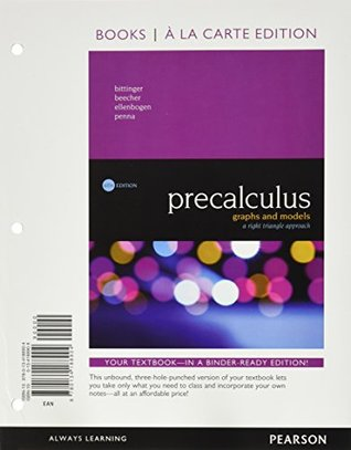 Precalculus: Graphs and Models, A Right Triangle Approach [with MyMathLab + eText Access Codes]