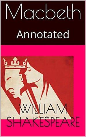 Macbeth: Annotated