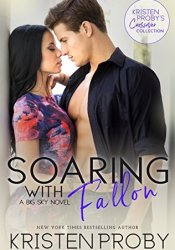 Soaring with Fallon (Big Sky, #4) Pdf Book