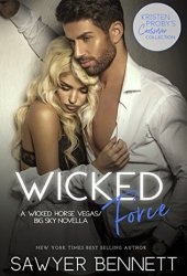 Wicked Force (Wicked Horse Vegas, #4.5; Big Sky, #4.1) Pdf Book