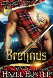 Brennus (Immortal Highlander, Clan Skaraven #1) Book Pdf