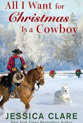 All I Want for Christmas is a Cowboy Pdf Book