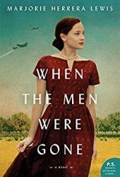 When the Men Were Gone: A Novel Pdf Book