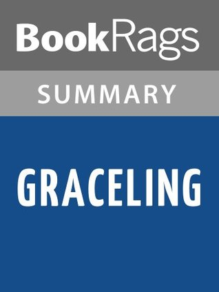 Summary & Study Guide Graceling by Kristin Cashore