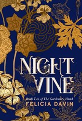 Nightvine (The Gardener's Hand, #2) Book Pdf