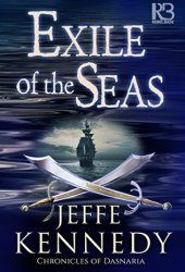 Exile of the Seas (The Chronicles of Dasnaria #2) Pdf Book