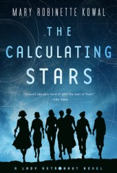 The Calculating Stars (Lady Astronaut, #1) Pdf Book