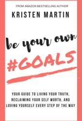 Be Your Own #Goals Pdf Book