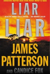 Liar Liar (Detective Harriet Blue, #3)