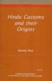 Hindu Customs and Their Origins