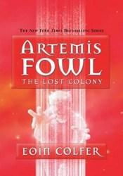 The Lost Colony (Artemis Fowl, #5) Pdf Book