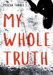 My Whole Truth Pdf Book