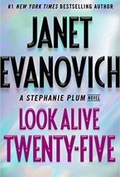 Look Alive Twenty-Five (Stephanie Plum, #25) Pdf Book
