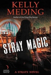Stray Magic (Strays, #1) Pdf Book