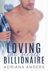 Loving the Secret Billionaire (Love at Last #1) Pdf Book