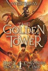 The Golden Tower (Magisterium, #5) Pdf Book