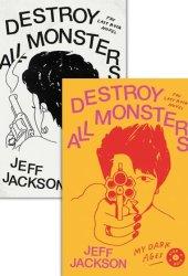 Destroy All Monsters: The Last Rock Novel Pdf Book